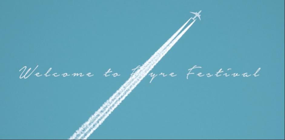 Flyre Festival Case Study